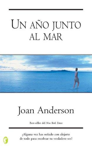 Un ano junto al mar (New Age) by Joan Anderson