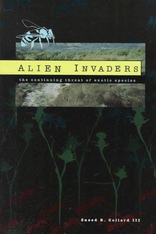 Alien invaders by Sneed B. Collard