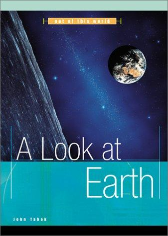 A Look at Earth (Out of This World)