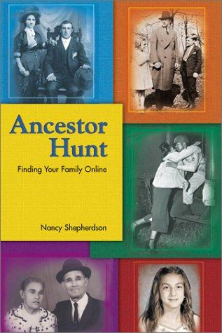 Ancestor hunt by Nancy Shepherdson
