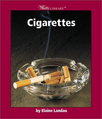 Cigarettes by Elaine Landau