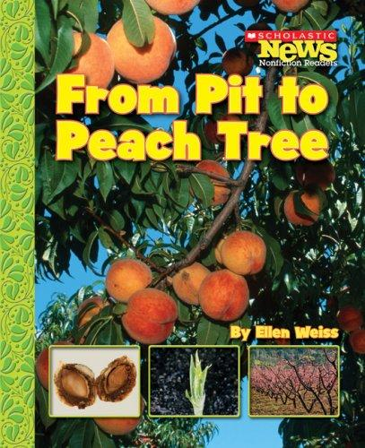 From Pit to Peach Tree by Ellen Weiss