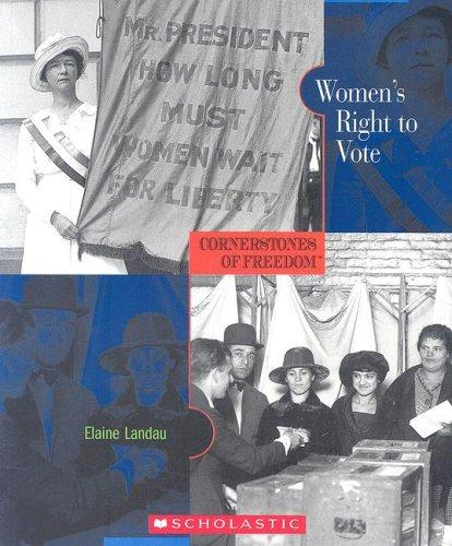 Women's Right to Vote by Elaine Landau