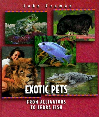 Exotic pets by John Zeaman