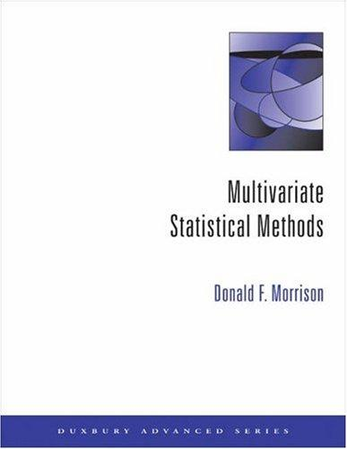 Multivariate statistical methods by Donald F. Morrison