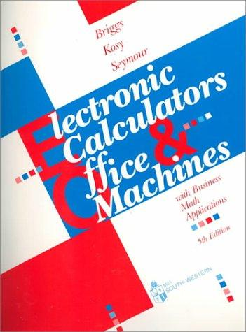 Electronic calculators & office machines by Robert Briggs