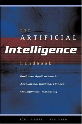 The Artificial Intelligence Handbook by Jae K. Shim
