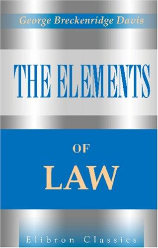 The Elements of Law by George Breckenridge Davis