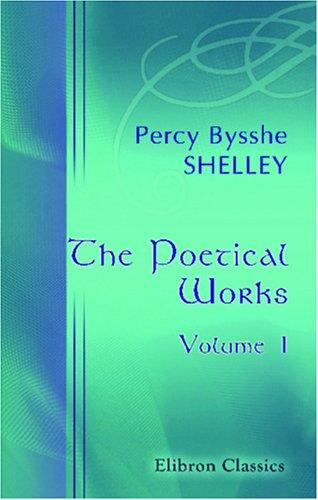 The Poetical Works by Percy Bysshe Shelley