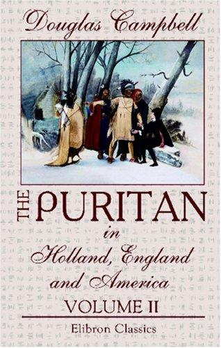 The Puritan in Holland, England and America