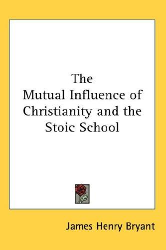 The Mutual Influence of Christianity and the Stoic School