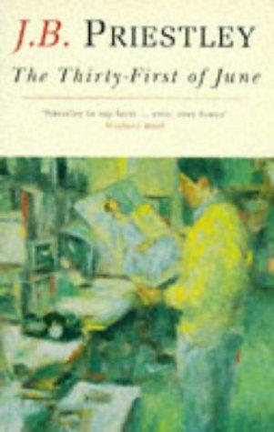 The Thirty-First of June by J. B. Priestley