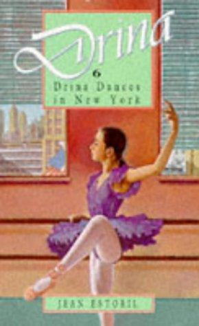 Drina Dances in New York (Drina Books) by Jean Estoril