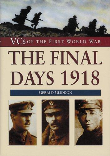 The final days, 1918 by Gerald Gliddon