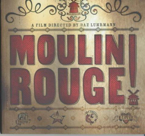 """Moulin Rouge"" (Film Tie in) by Baz Luhrmann"