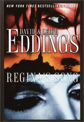 Regina's song by David & Leigh Eddings.