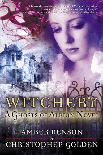 Witchery by Amber Benson, Christopher Golden