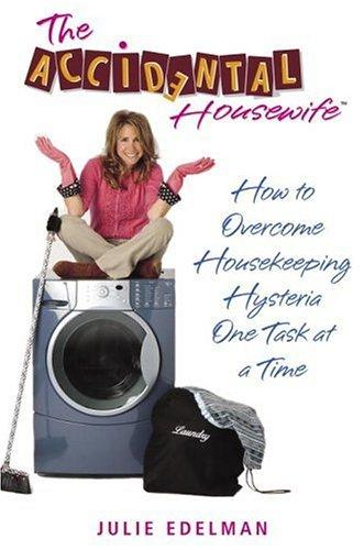 The Accidental Housewife by Julie Edelman