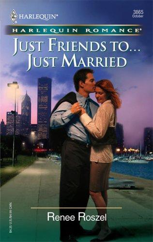 Just Friends To…Just Married (Harlequin Romance)