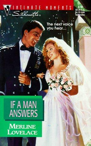If A Man Answers by Merline Lovelace