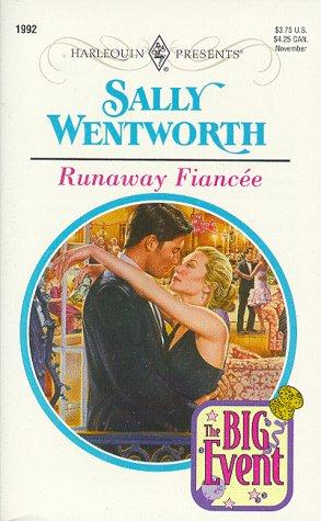 Runaway Fiancee (The Big Event) by Sally Wentworth