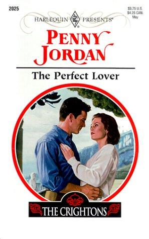 The Perfect Lover (A Perfect Family) by Penny Jordan