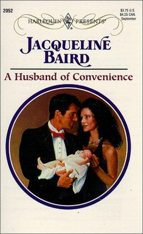 Husband Of Convenience (Harlequin Presents, No. 2052)