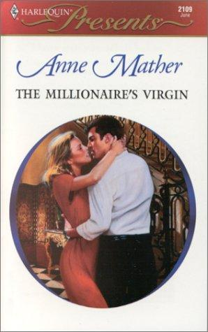 Millionaire'S Virgin (The Greek Tycoons) (Harlequin Presents) by Mather