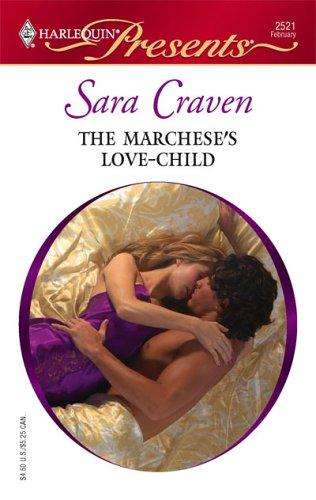 The Marchese's Love-Child by Sara Craven