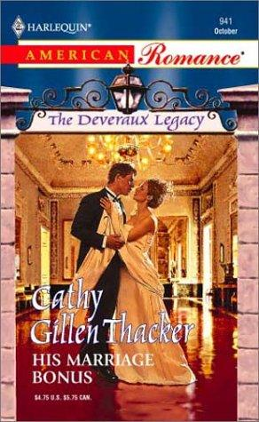 His Marriage Bonus by Cathy Gillen Thacker