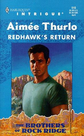 Redhawk'S Return  (The Brothers Of Rock Ridge) by Aimée Thurlo