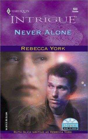 Never Alone (43 Light Street/Mine To Keep) by York