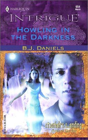 Howling in the Darkness by B. J. Daniels