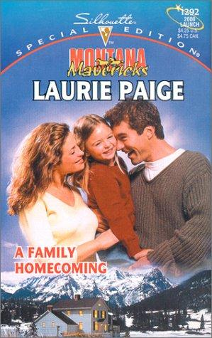 A Family Homecoming (Montana Mavericks: Return To Whitehorn) by Laurie Paige