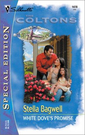 White Dove's Promise  (The Coltons) (Silhouette Special Edition) by Stella Bagwell