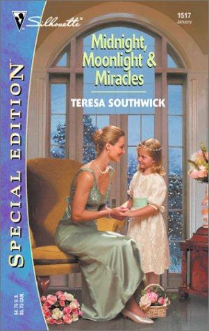 Midnight, Moonlight & Miracles by Teresa Southwick