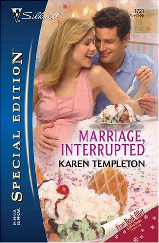 Marriage, Interrupted by Karen Templeton