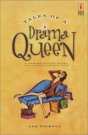 Tales of a drama queen by Nichols, Lee