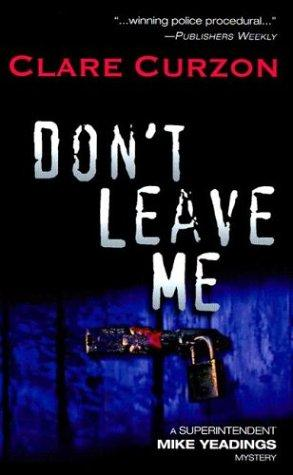 Don't Leave Me (Worldwide Library Mysteries)
