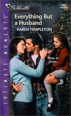Everything But A Husband by Karen Templeton