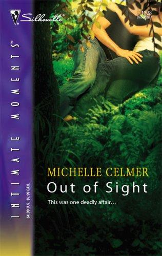 Out of Sight by Michelle Celmer