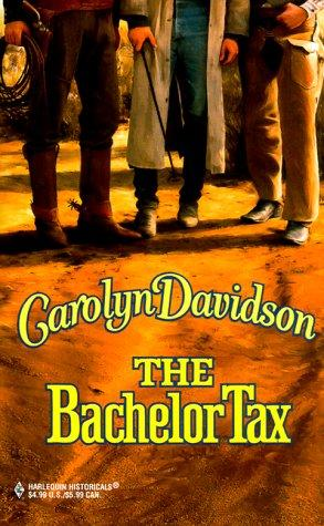 Bachelor Tax by Carolyn Davidson