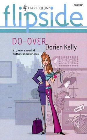 Do-over by Dorien Kelly