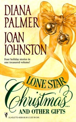 Lone Star Christmas ... And Other Gifts by Diana Palmer