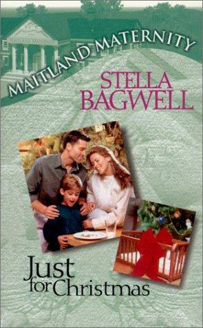 Just For Christmas by Stella Bagwell