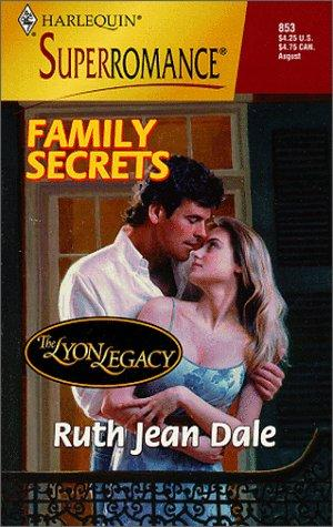 Family Secrets by Ruth Jean Dale