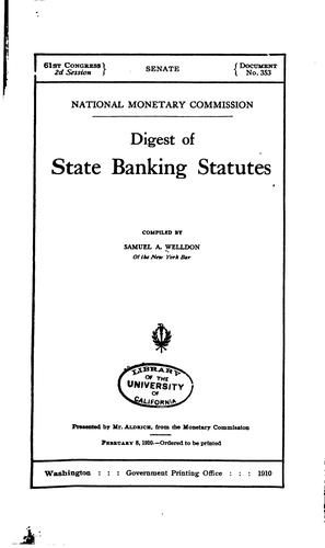 Digest of state banking statutes by Samuel Alfred Welldon