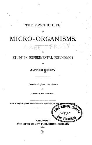 The Psychic Life of Micro-Organisms.