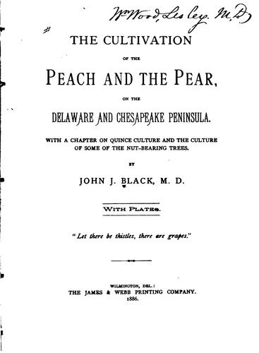 The cultivation of the peach and the pear