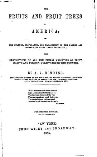 The fruits and fruit trees of America by A. J. Downing